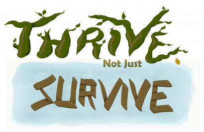 thrive not just survive